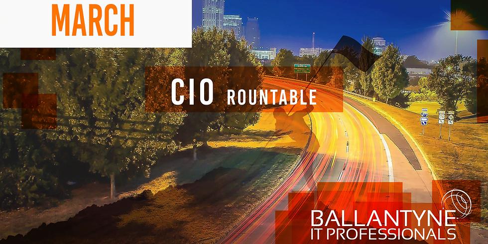 March Ballantyne IT Professionals CIO Roundtable