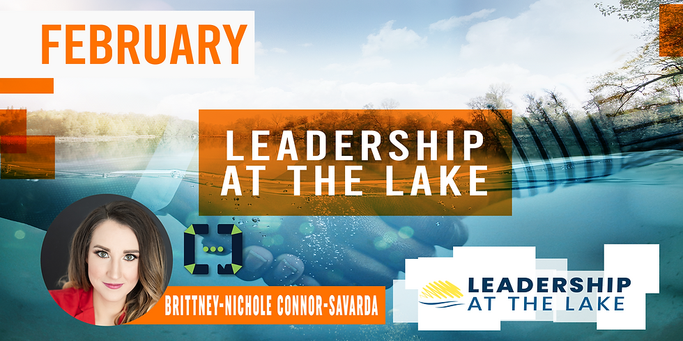 Leadership at the Lake - February
