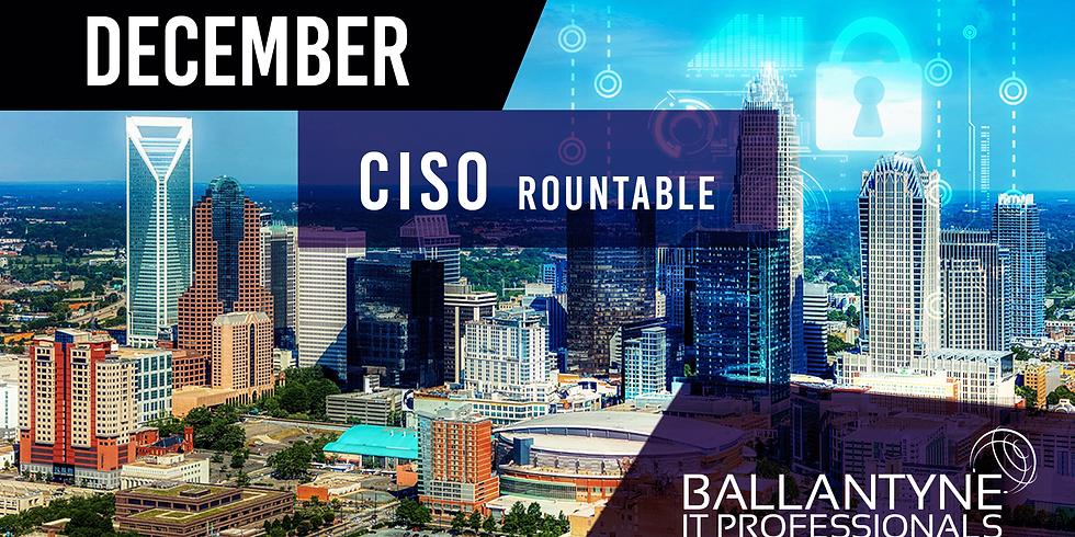 Ballantyne IT Professionals CISO Roundtable - December