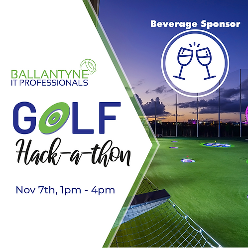 Beverage Sponsor 2019 Ballantyne IT Golf  Hack-A-Thon