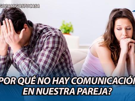 ¿Por qué no hay comunicación en nuestra pareja?