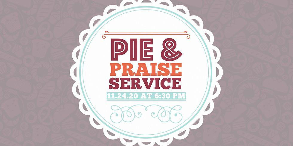 Pie & Praise Service