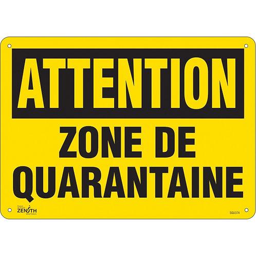 Enseigne 14'' x 10'' «Zone de quarantaine»