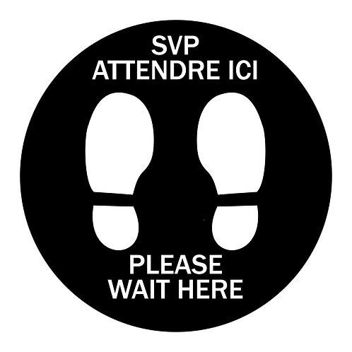 Enseigne de vinyle adhésif 12'' pour plancher «SVP ATTENDRE ICI»