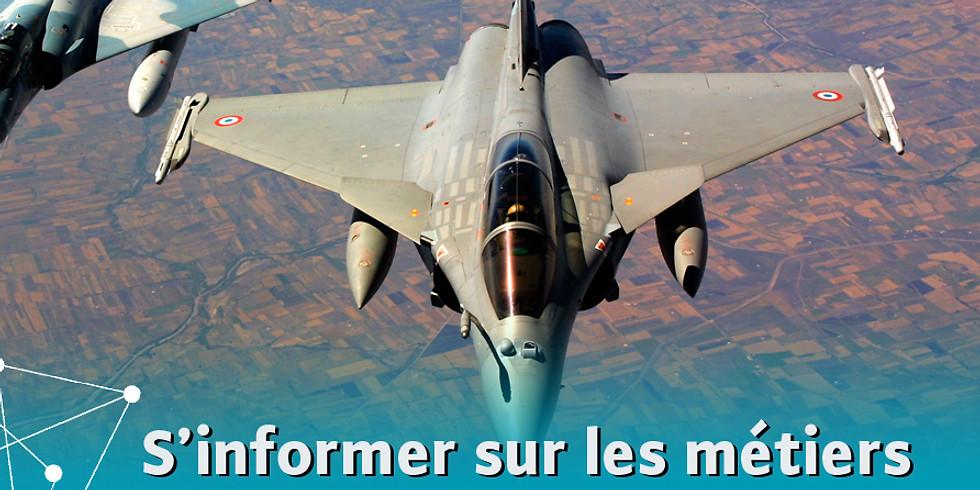 S'informer sur les métiers de l'Armée de l'Air (15h)