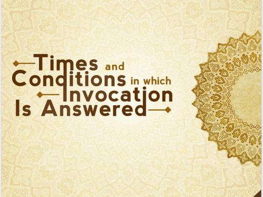 Free Ebook - Times & Conditions in which Invocation is Answered / Shaykh Abdur-Razzaaq al-Badr
