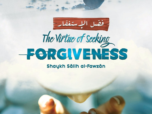 Ebook - The Virtue of Seeking Forgiveness - Shaykh Fawzan