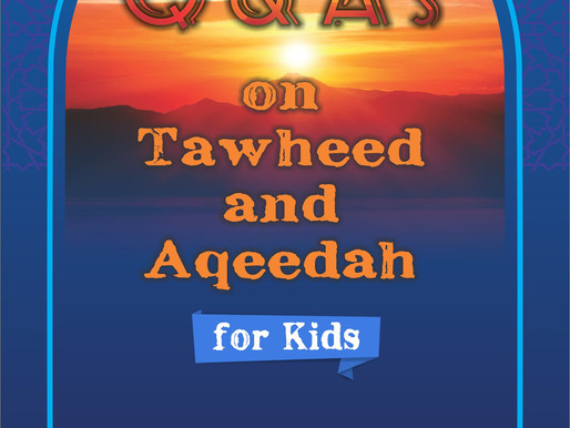 E book- Q and A's on Tawheed and Aqeedah for Kids
