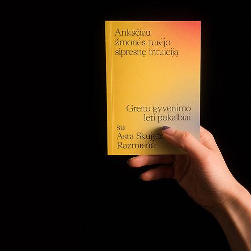 Pokalbis su Asta Skujyte-Razmiene Kišeninė knyga