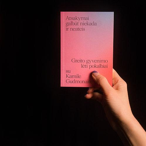 Pokalbis su Kamile Gudmonaite Kišeninė knyga