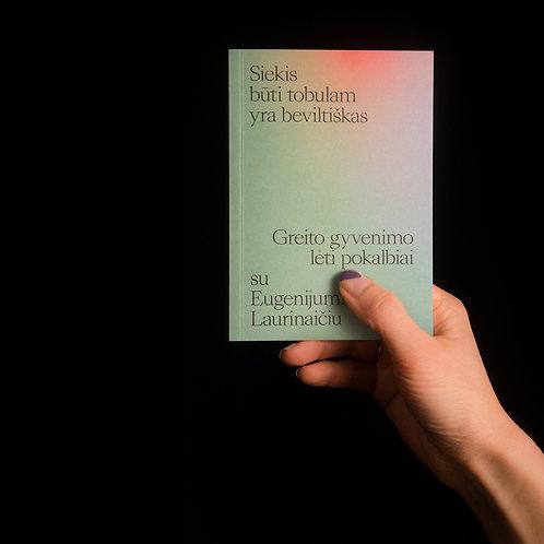 Pokalbis su Eugenijum Laurinaičiu Kišeninė knyga
