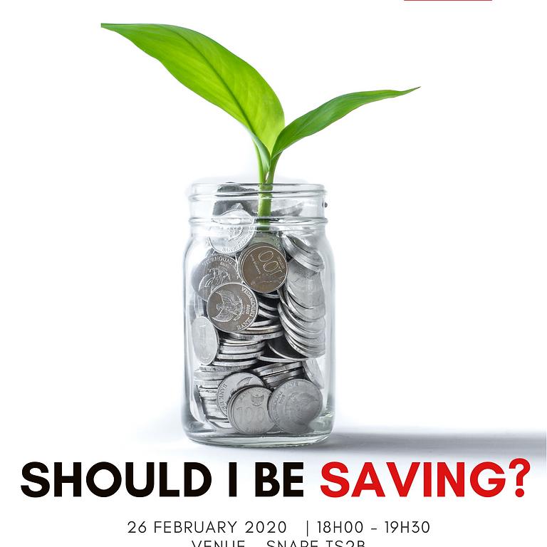 Should I be Saving?