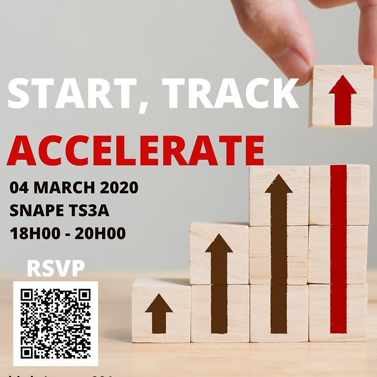 Start, Track, Accelerate!