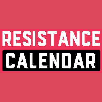 The Resistance Calendar