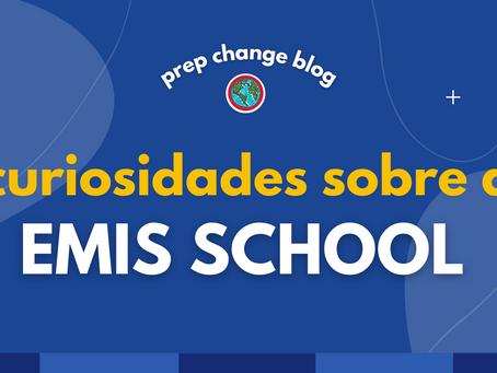 Curiosidades sobre a EMIS SCHOOL