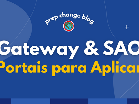 Gateway e SAO: Portais para Aplicar