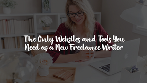 The Power-Packed List of Free Websites and Tools for New Freelance Writers