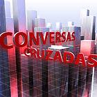 Conversas Cruzadas