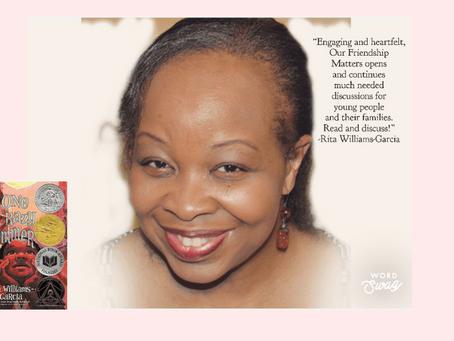 Our Friendship Matters endorsement from Rita Williams-Garcia!