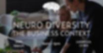 Neuro Diversity The Business Context Liv
