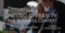 Neuro Diversity The Business Context Lon