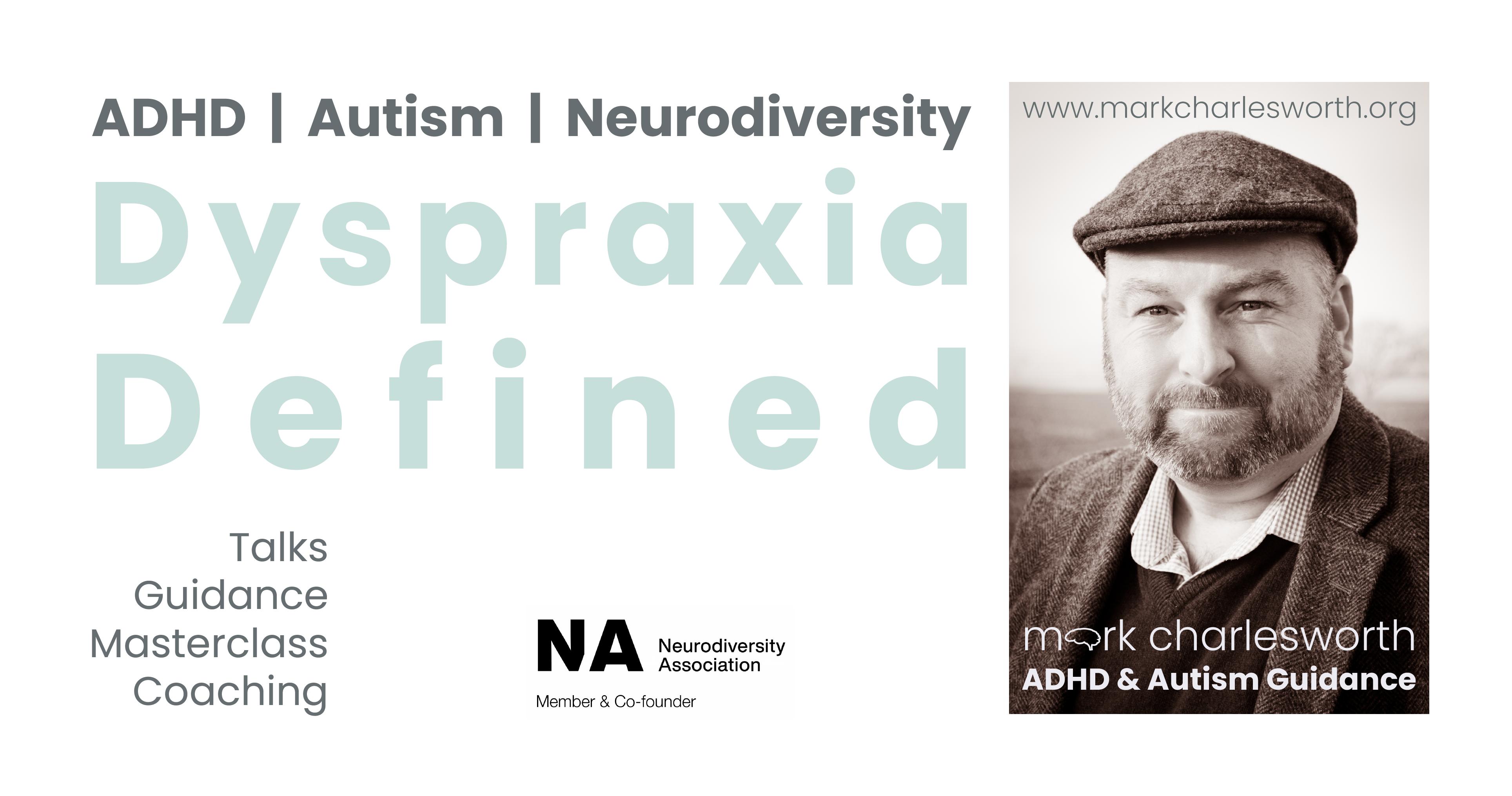 Dyspraxia Defined