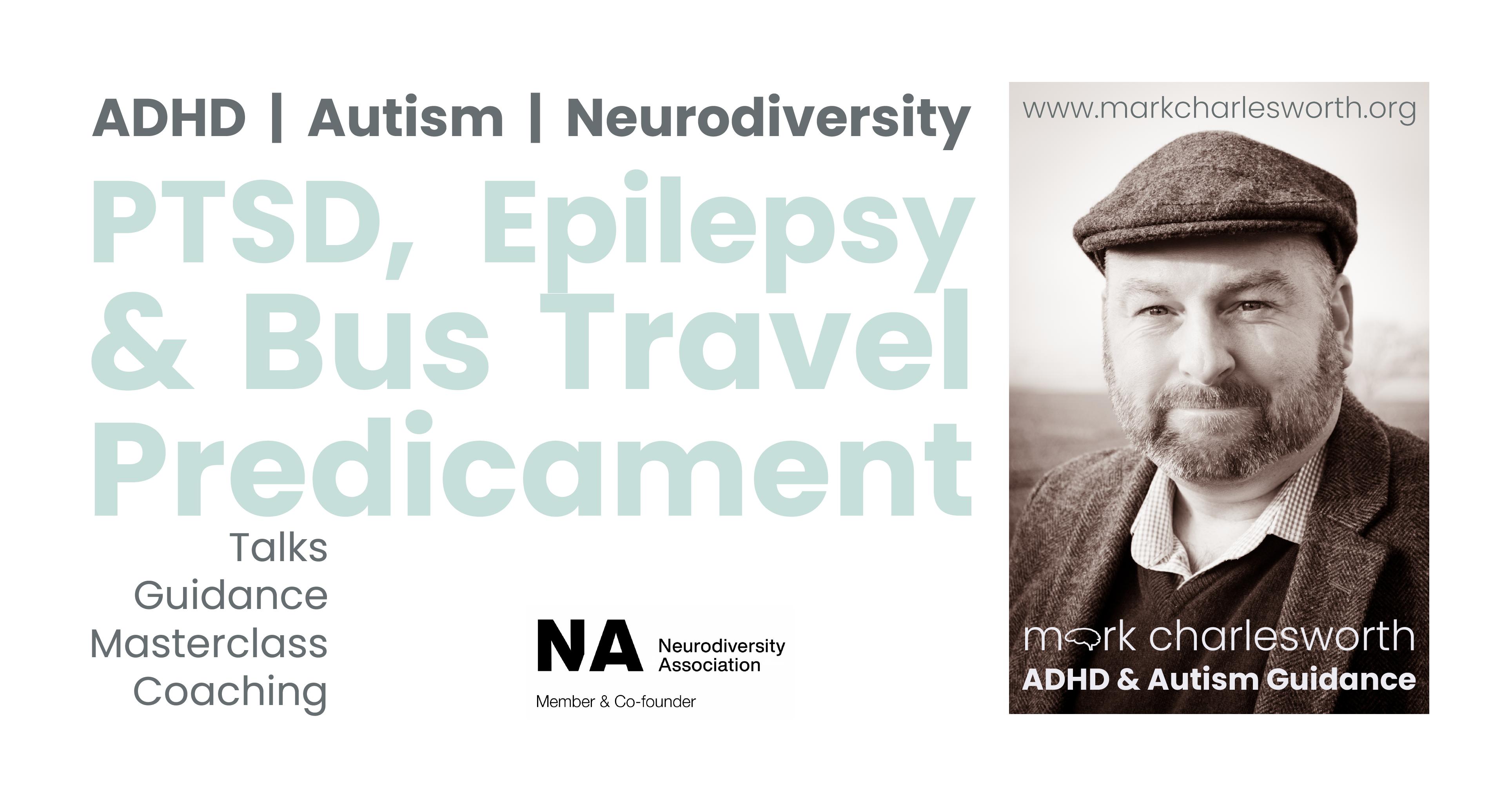 PTSD Epilepsy & Bus Travel