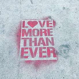 LOVE MORE than ever.jpg