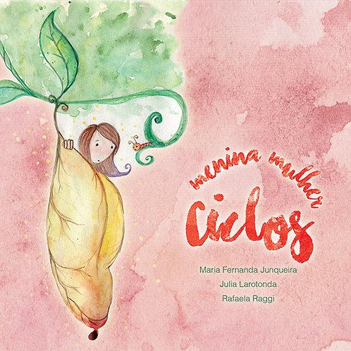 Livro Ciclos Menina Mulher - nova edição