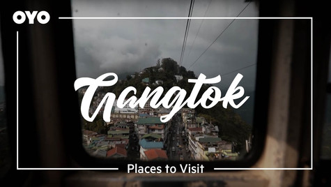 OYO Gangtok Travel Film