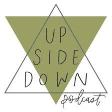 upside down podcast image.jpg