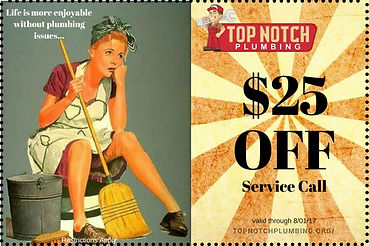 Top Notch Plumbing $25 off plumbing and heating service call fee coupon