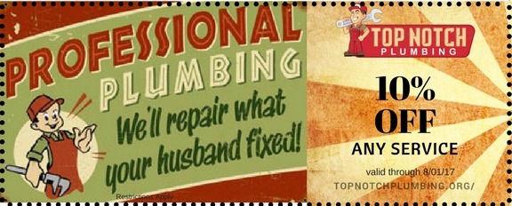 Top Notch Plumbing 10% off plumbing service coupon