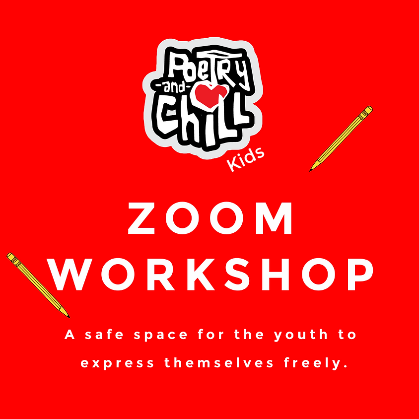 Poetry and Chill Kids Zoom Workshop