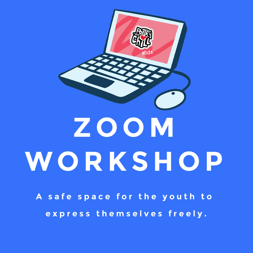 Poetry and Chill Kids Zoom Workshop (1)