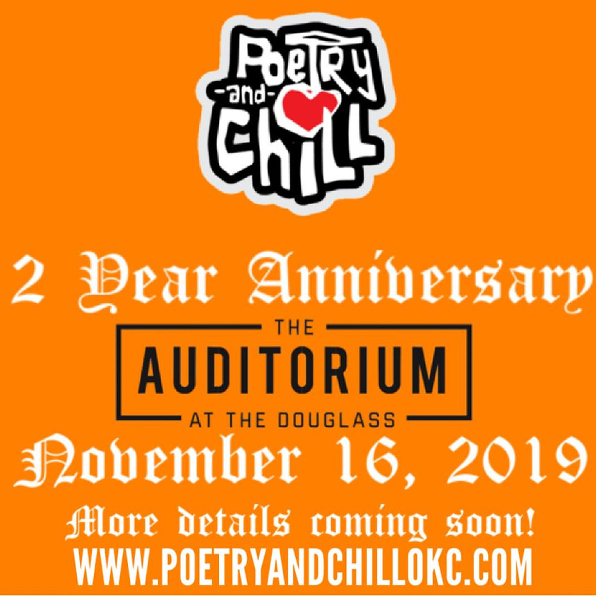 Poetry and Chill OKC 2 Year Anniversary