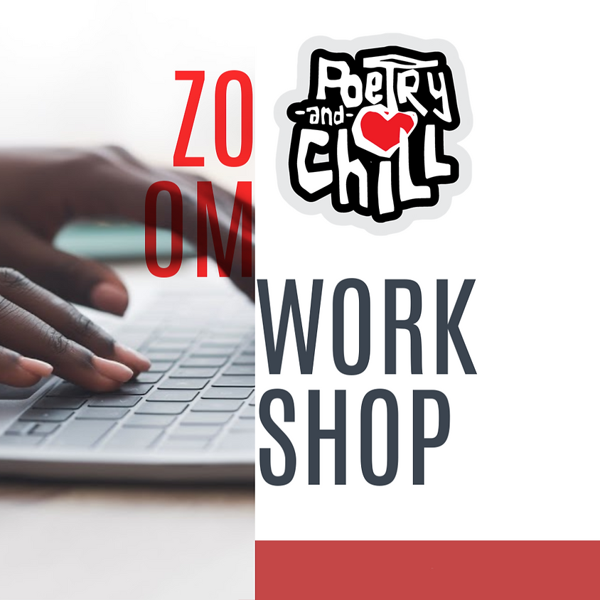 Poetry and Chill Adult Zoom Workshop