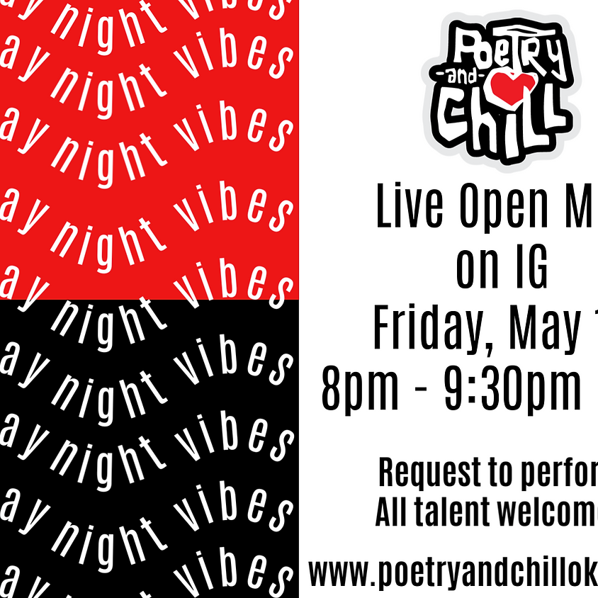 Poetry and Chill Friday Night Vibes Open Mic Live