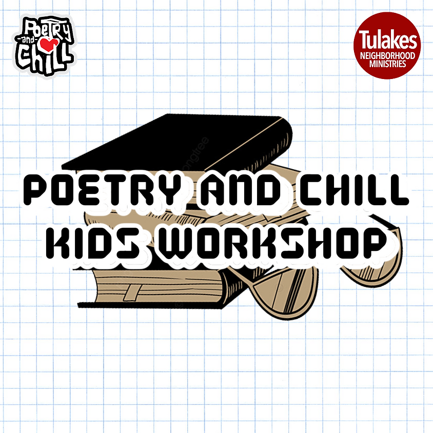 Poetry and Chill Kids Workshop
