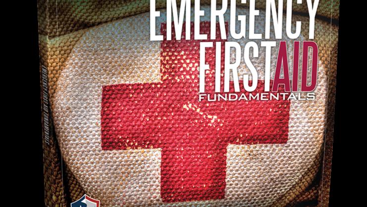 EMERGENCY FIRST AID FUNDAMENTALS