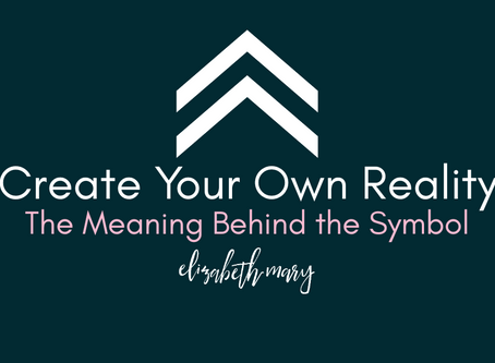 """""""Create Your Own Reality"""""""