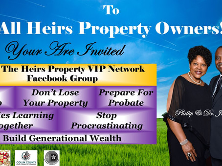 YOU ARE INVITED: Join The Heirs Property VIP Network Facebook today!