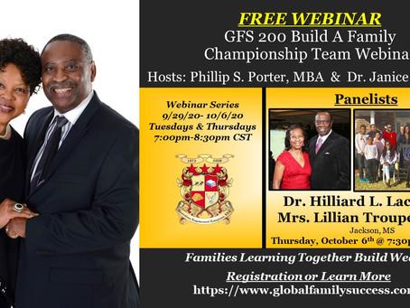 Webinar Panelists: Dr. Hilliard L. Lackey, III & Mrs. Lillian Troupe Lackey