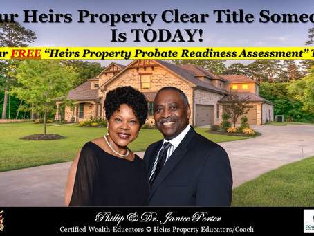 Your Heirs Property Clear Title Someday Is Today!