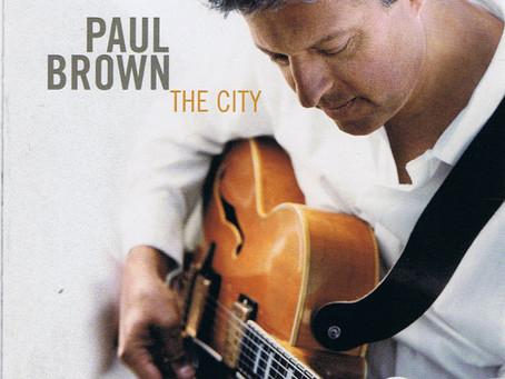 "Paul Brown ""The City"" Smooth Jazz Album."