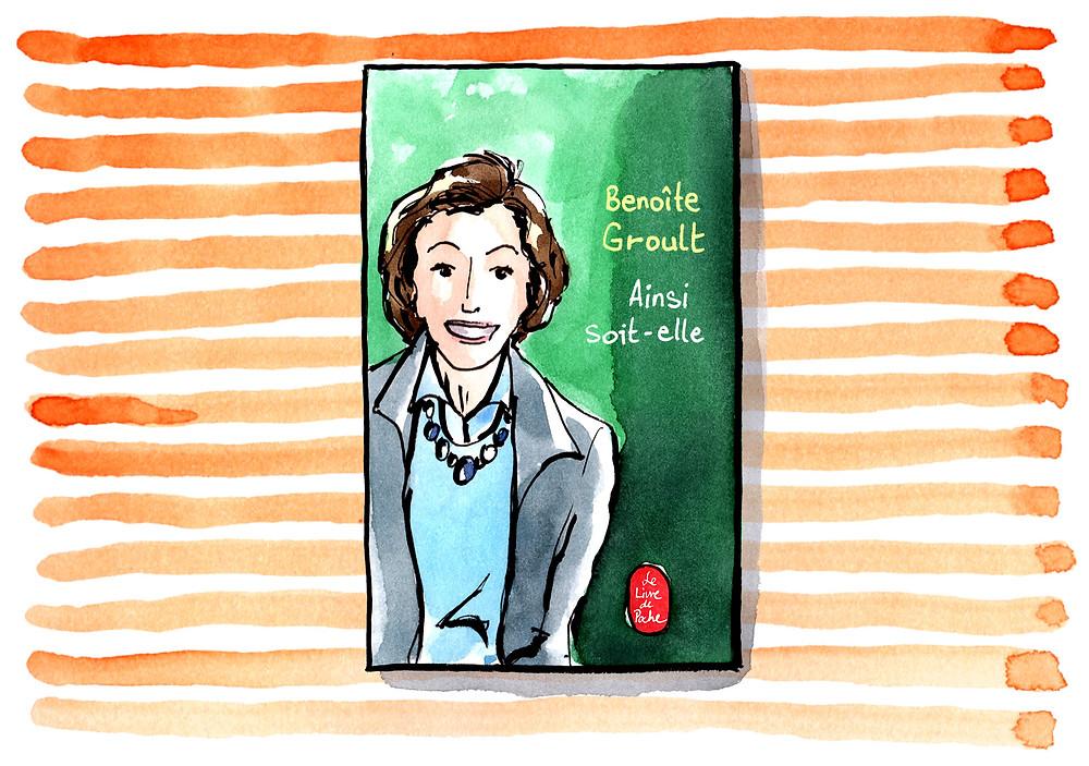 Habile Buston Illustration - Benoîte Groult, Ainsi soit-elle, Le Livre De Poche - Billet littéraire du mois