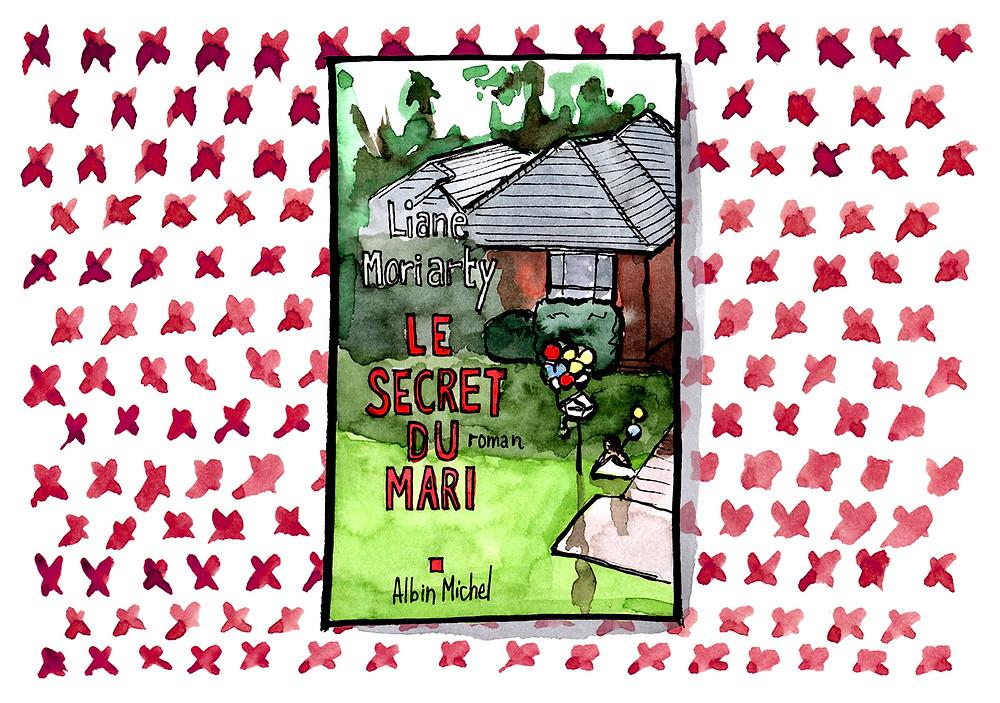 Livre - Le secret du mari, Liane Moriarty - Sélection Littéraire Habile Buston