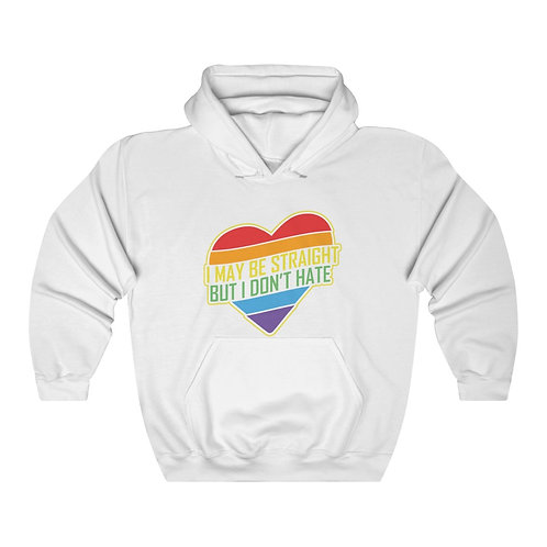 I May Be Straight But I Don't Hate Unisex Heavy Blend™ Hooded Sweatshirt