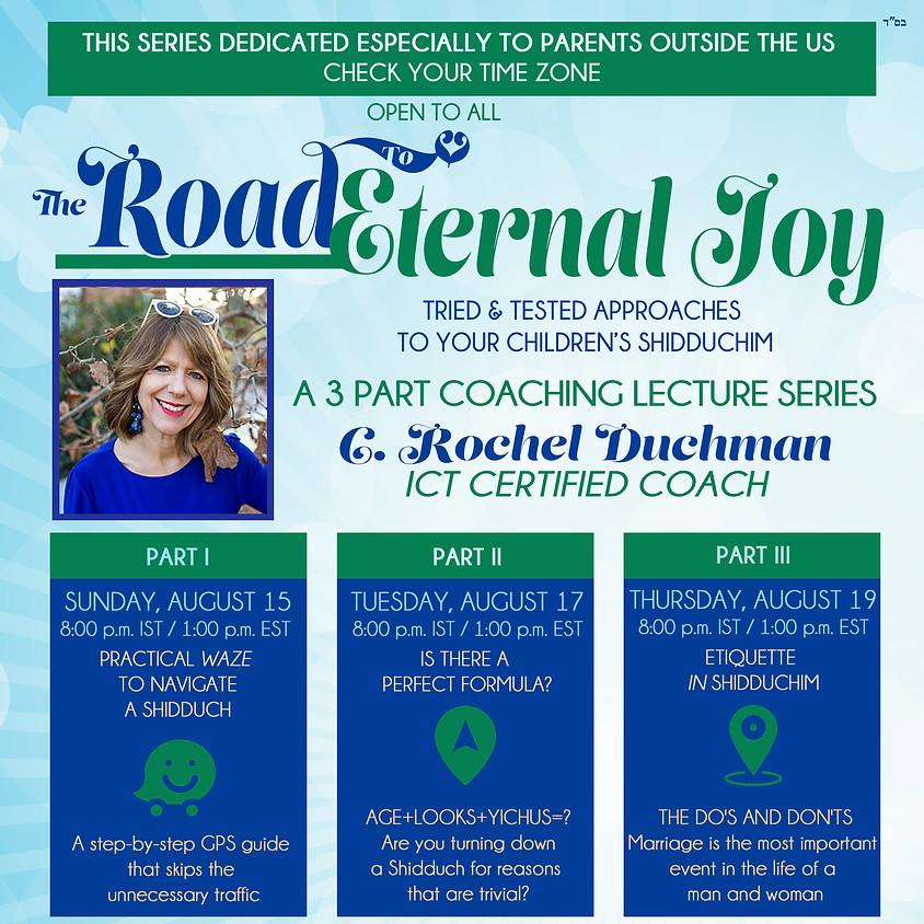 The Road To Eternal Joy.