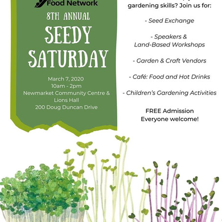 Sat Mar 7, 10am - 8th Annual Seedy Saturday hosted by York Region Food Network